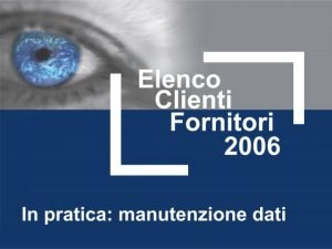 Estrazione e caricamento dati Dati Comunicazione Elenchi ClientiFornitori1