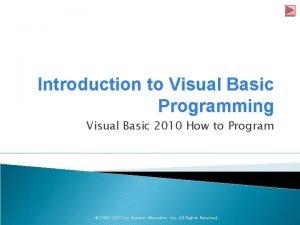 Introduction to Visual Basic Programming Visual Basic 2010