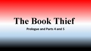 The Book Thief Prologue and Parts 4 and