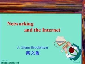 Networking and the Internet J Glenn Brookshear 202139