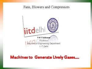 Fans Blowers and Compressors P M V Subbarao