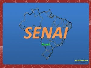 SENAI Brasil Arinalda Gomes Assistente Tcnico SENAIPA SERVIO