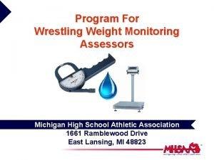 Program For Wrestling Weight Monitoring Assessors Michigan High