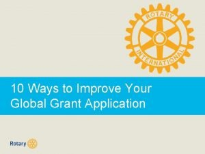 10 Ways to Improve Your Global Grant Application