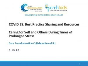 COVID 19 Best Practice Sharing and Resources Caring