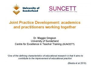 Joint Practice Development academics and practitioners working together