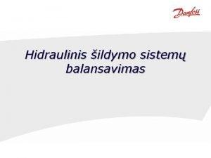 Hidraulinis ildymo sistem balansavimas Tipinio gyvenamojo namo kuriame