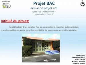 Projet BAC Revue de projet n 1 Lyce
