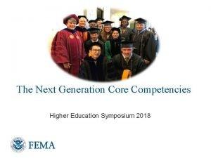 The Next Generation Core Competencies Higher Education Symposium