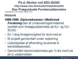 Ph d Skolen ved SDUSUND http www sdu