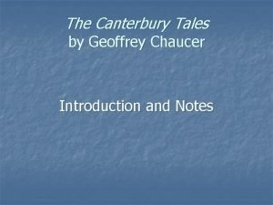The Canterbury Tales by Geoffrey Chaucer Introduction and