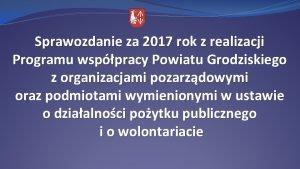 Sprawozdanie za 2017 rok z realizacji Programu wsppracy