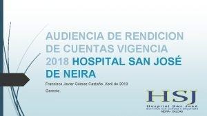 AUDIENCIA DE RENDICION DE CUENTAS VIGENCIA 2018 HOSPITAL