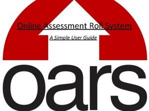 Online Assessment Roll System A Simple User Guide