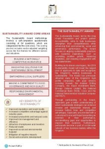 SUSTAINABILITY AWARD CORE AREAS The Sustainability Award methodology