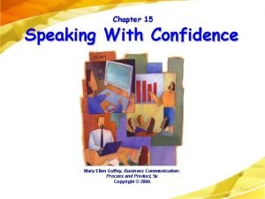 Chapter 15 Speaking With Confidence Mary Ellen Guffey