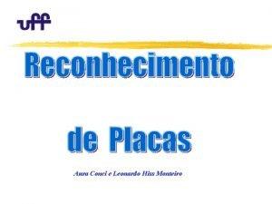 Aura Conci e Leonardo Hiss Monteiro Introduo z