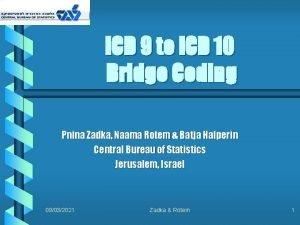 ICD 9 to ICD 10 Bridge Coding Pnina