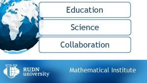 Education Science Collaboration Mathematical Institute Education Mathematical Institute