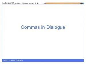 Commas in Dialogue Grade 7 Commas in Dialogue