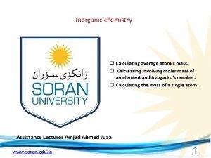Inorganic chemistry q Calculating average atomic mass q