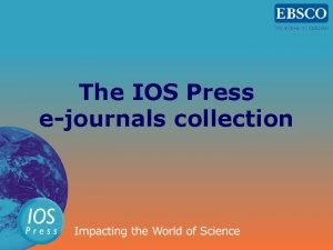 The IOS Press ejournals collection IOS Press STM