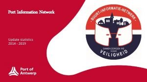 Port Information Network Update statistics 2014 2019 Update