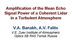 Amplification of the Mean Echo Signal Power of