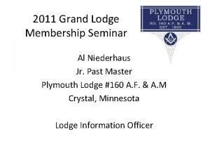 2011 Grand Lodge Membership Seminar Al Niederhaus Jr