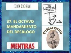 37 EL OCTAVO MANDAMIENTO DEL DECLOGO NO LEVANTAR