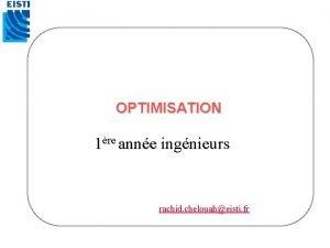 OPTIMISATION 1re anne ingnieurs rachid chelouaheisti fr OPTIMISATION
