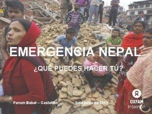 EMERGENCIA NEPAL QU PUEDES HACER T Forum Babel