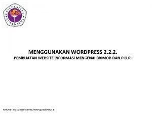 MENGGUNAKAN WORDPRESS 2 2 2 PEMBUATAN WEBSITE INFORMASI
