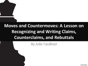 Moves and Countermoves A Lesson on Recognizing and