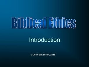 Introduction John Stevenson 2018 Dr John T Stevenson