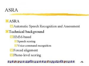 ASRA z ASRA y Automatic Speech Recognition and