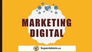 MARKETING DIGITAL CONTENIDO Concepto e Importancia del Marketing