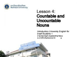 Lesson 4 Countable and Uncountable Nouns Introductory University