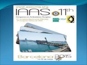 CONGRESS ORGANIZATION IAAS 11 th Congress ASECMA 12