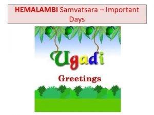 HEMALAMBI Samvatsara Important Days HEMALAMBI Samvatsara Important Days