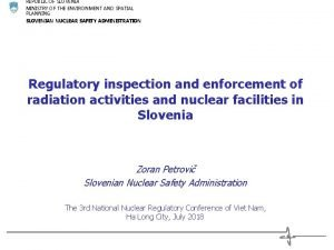 REPUBLIC OF SLOVENIA MINISTRY OF THE ENVIRONMENT AND