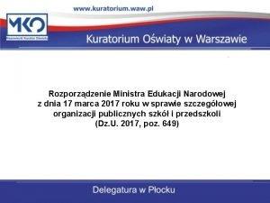 Rozporzdzenie Ministra Edukacji Narodowej z dnia 17 marca