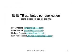 ISIS TE attributes per application draftginsbergisisteapp03 Les Ginsberg