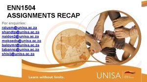 ENN 1504 ASSIGNMENTS RECAP For enquiries ralusmunisa ac