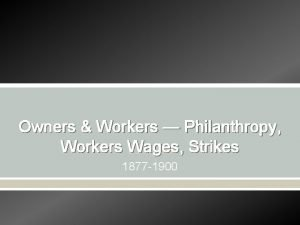 Owners Workers Philanthropy Workers Wages Strikes 1877 1900