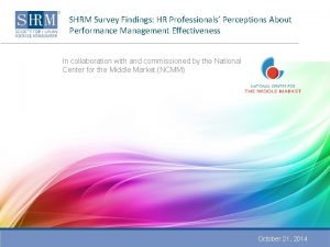 SHRM Survey Findings HR Professionals Perceptions About Performance