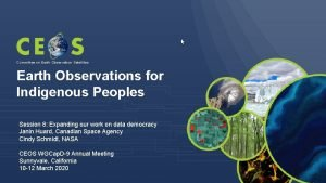 Committee on Earth Observation Satellites Earth Observations for