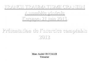 FRANCE TRAUMATISME CRANIEN Assemble gnrale Kerpape 21 juin