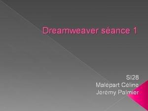 Dreamweaver sance 1 SI 28 Malpart Cline Jrmy