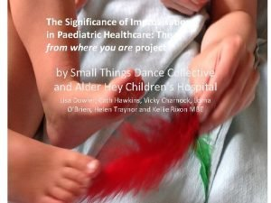The Significance of Improvisation in Paediatric Healthcare The